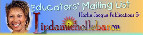 Lindamichellebaron & Harlin Jacque Publications Mailing LIst